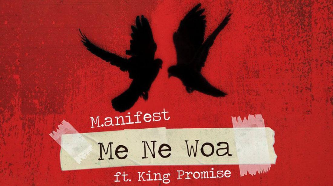 MANIFEST - ME NE WOA